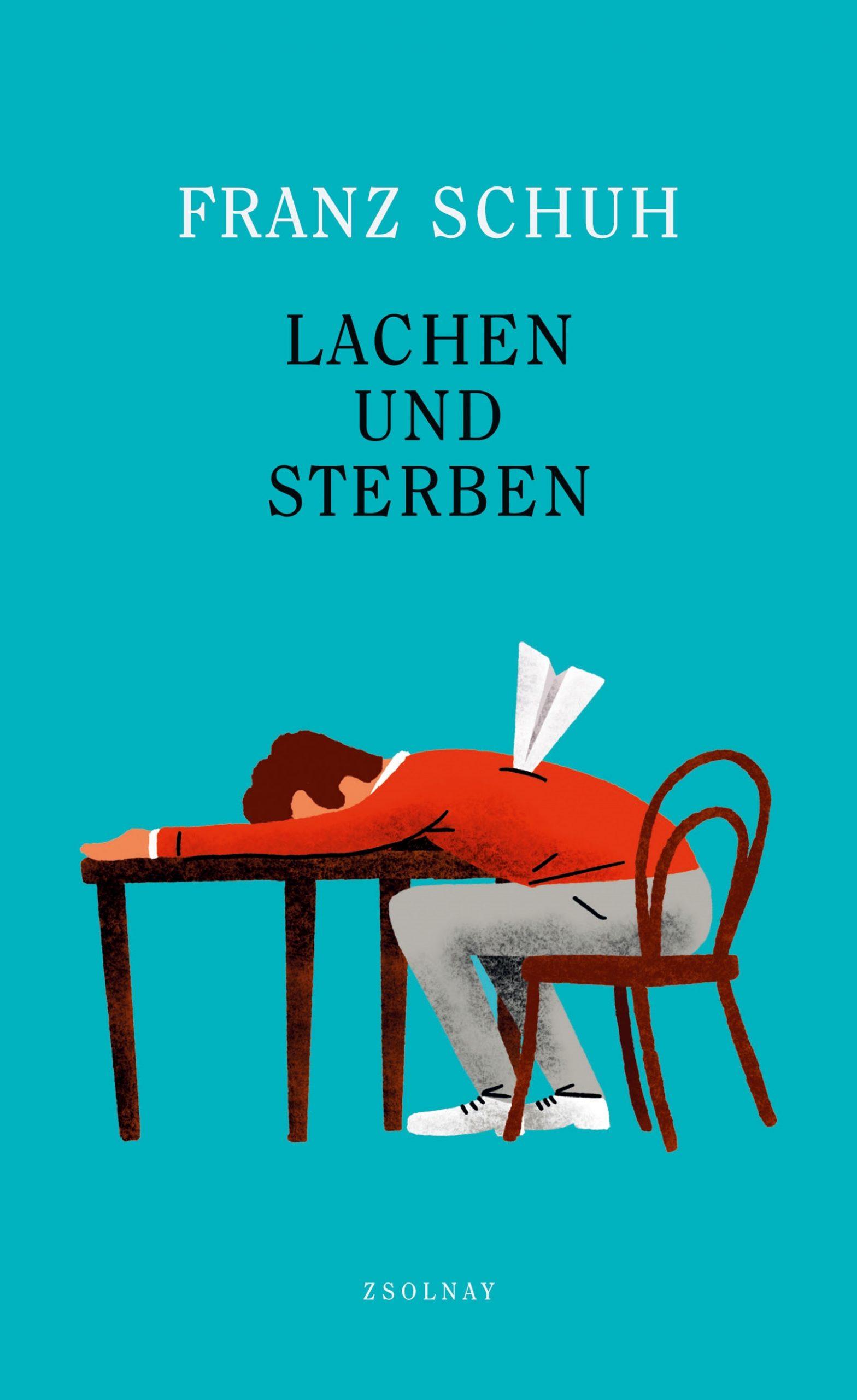 Cover Lachen und Sterben von Franz Schuh